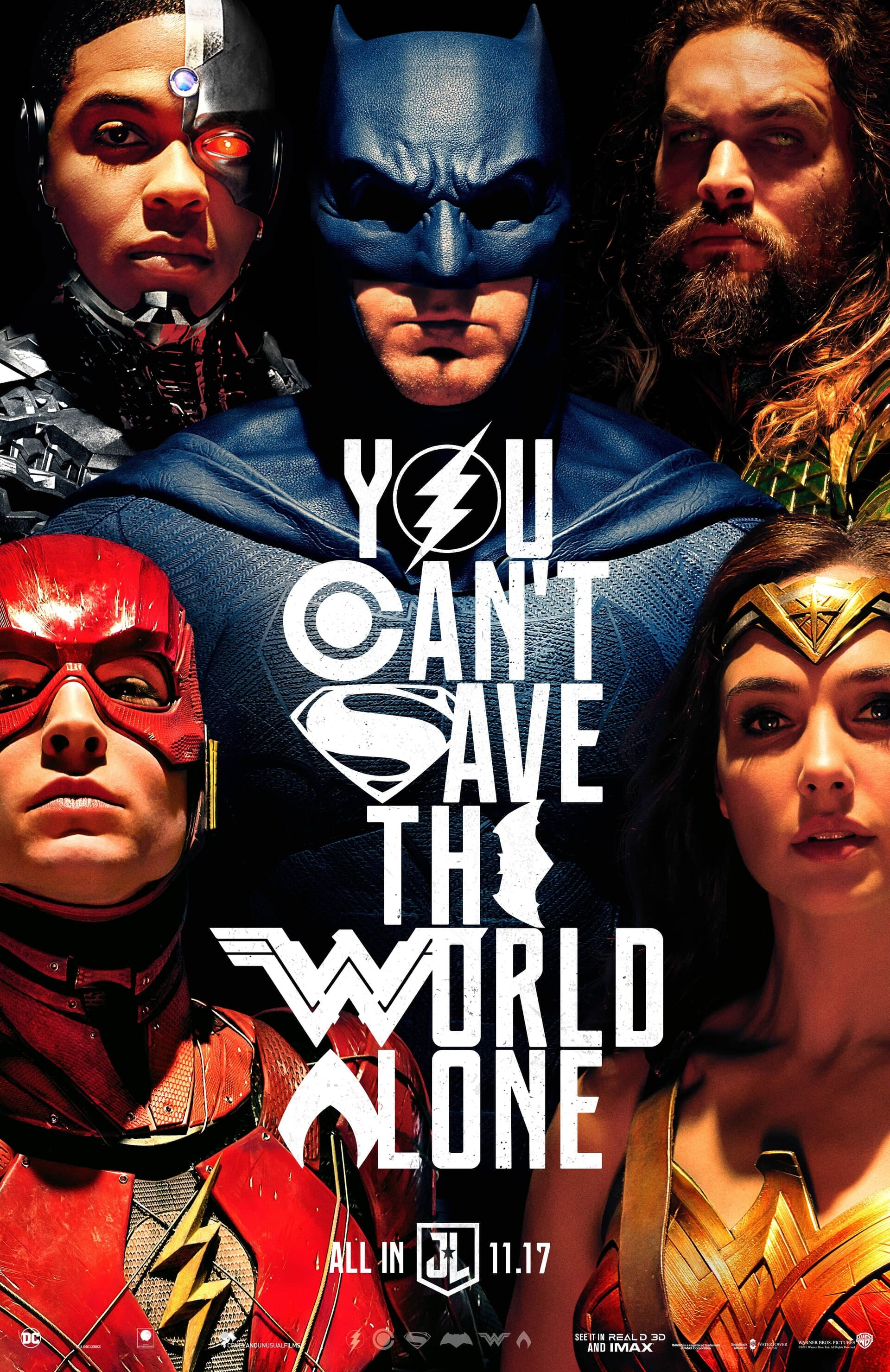 """Justice League characters with text """"You Can't Save the World Alone"""""""
