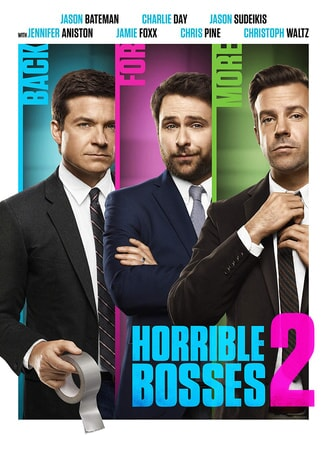 Horrible Bosses 2 - Poster 1