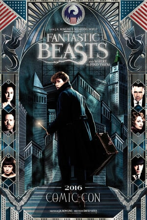 Fantastic Beasts and Where to Find Them Comic-Con Poster