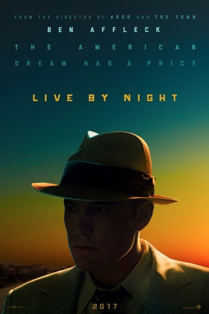 Live By Night poster 1