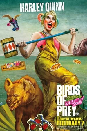 Birds of Prey (and the Fantabulous Emancipation of One Harley Quinn) - Poster 1