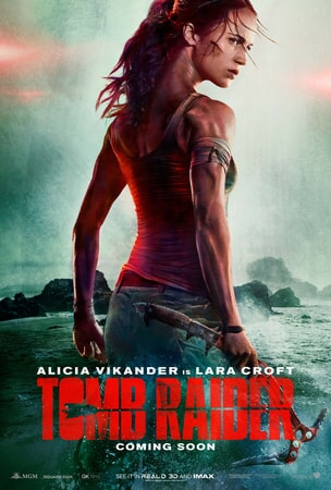 Side and back view of Alicia Vikander as Lara Croft standing on rocky terrain with Tomb Raider logo at bottom of poster