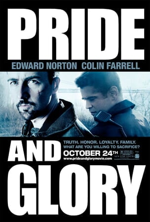Pride and Glory - Poster 1