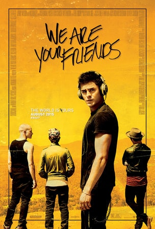 We Are Your Friends - Poster 1
