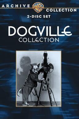 Dogville Shorts 1930-31 keyart