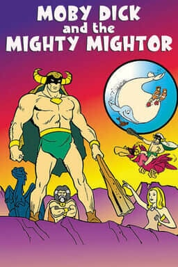 Moby Dick and the Mighty Mightor: Complete Series keyart